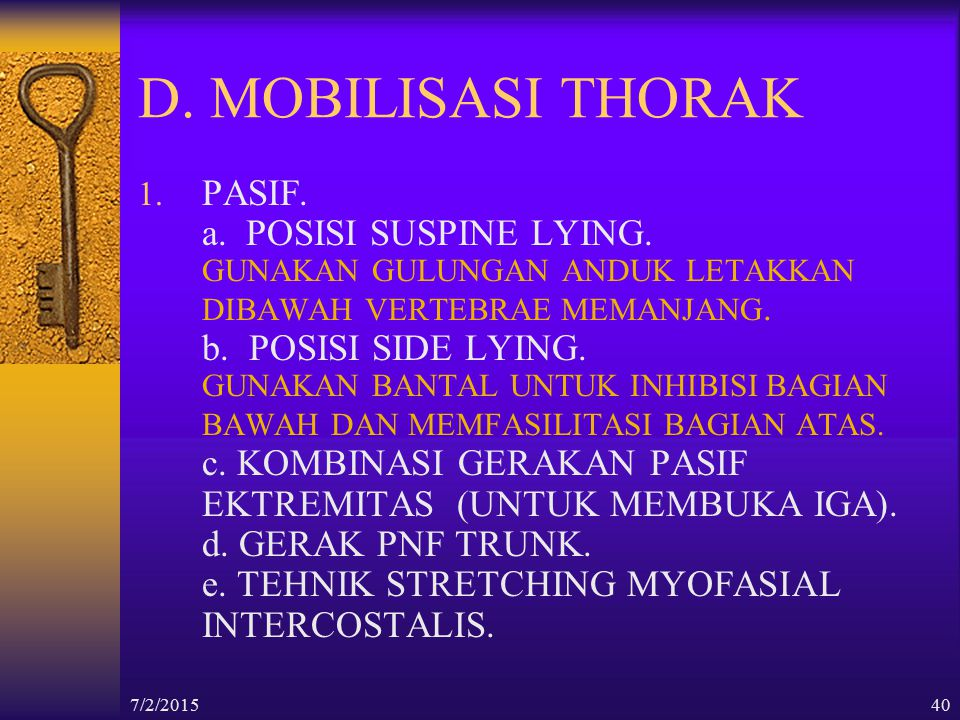 D. MOBILISASI THORAK