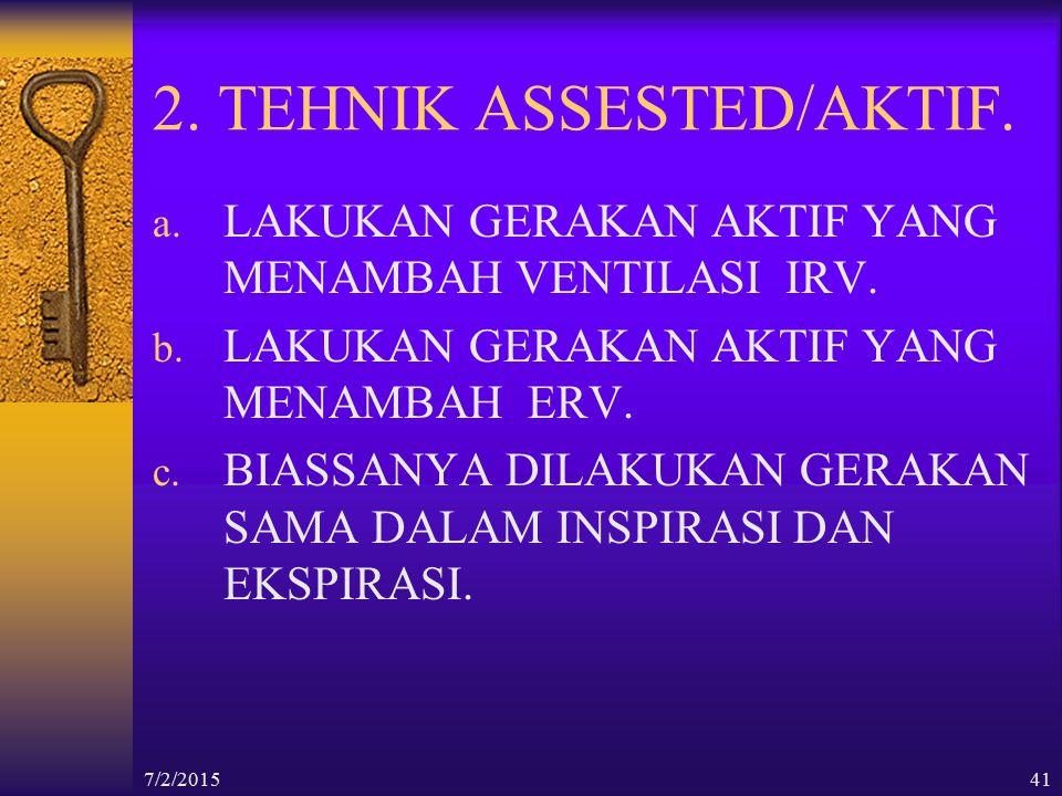 2. TEHNIK ASSESTED/AKTIF.