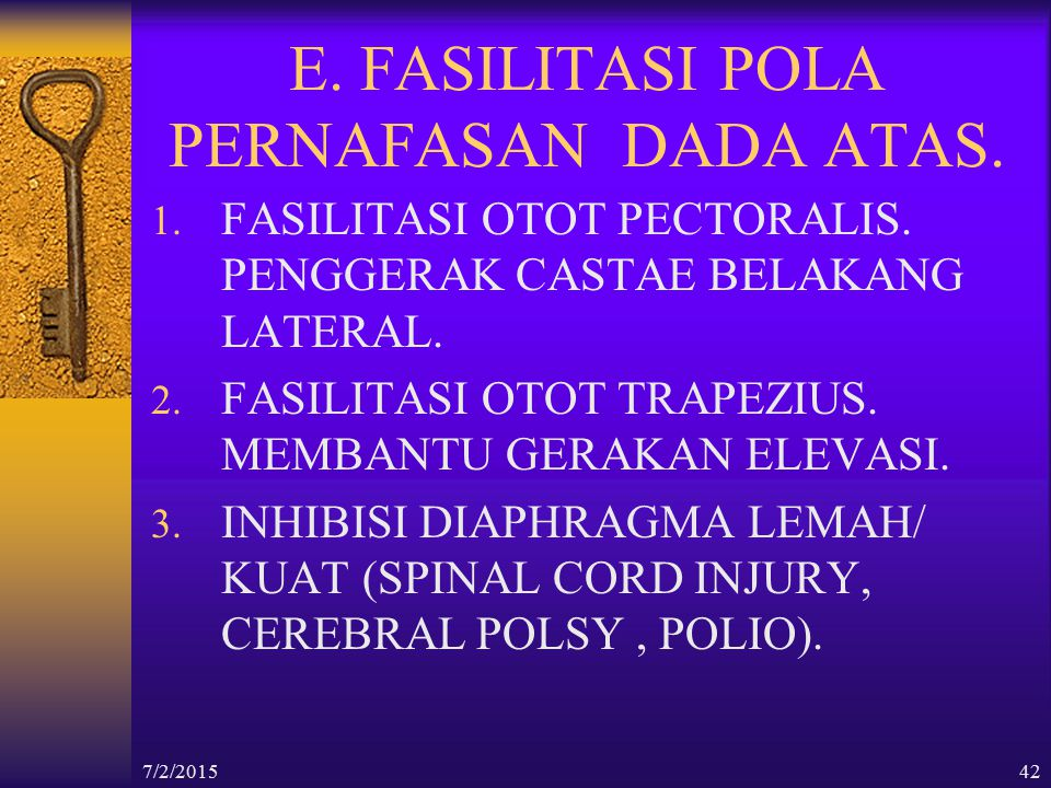 E. FASILITASI POLA PERNAFASAN DADA ATAS.