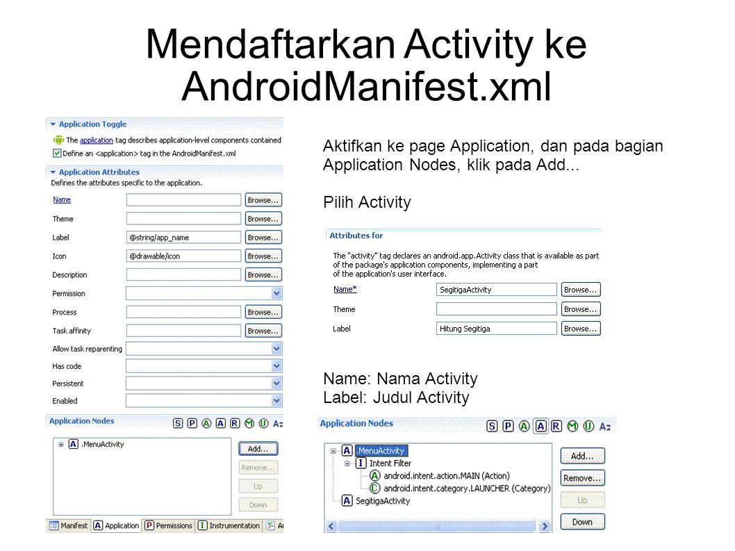 Mendaftarkan Activity ke AndroidManifest.xml