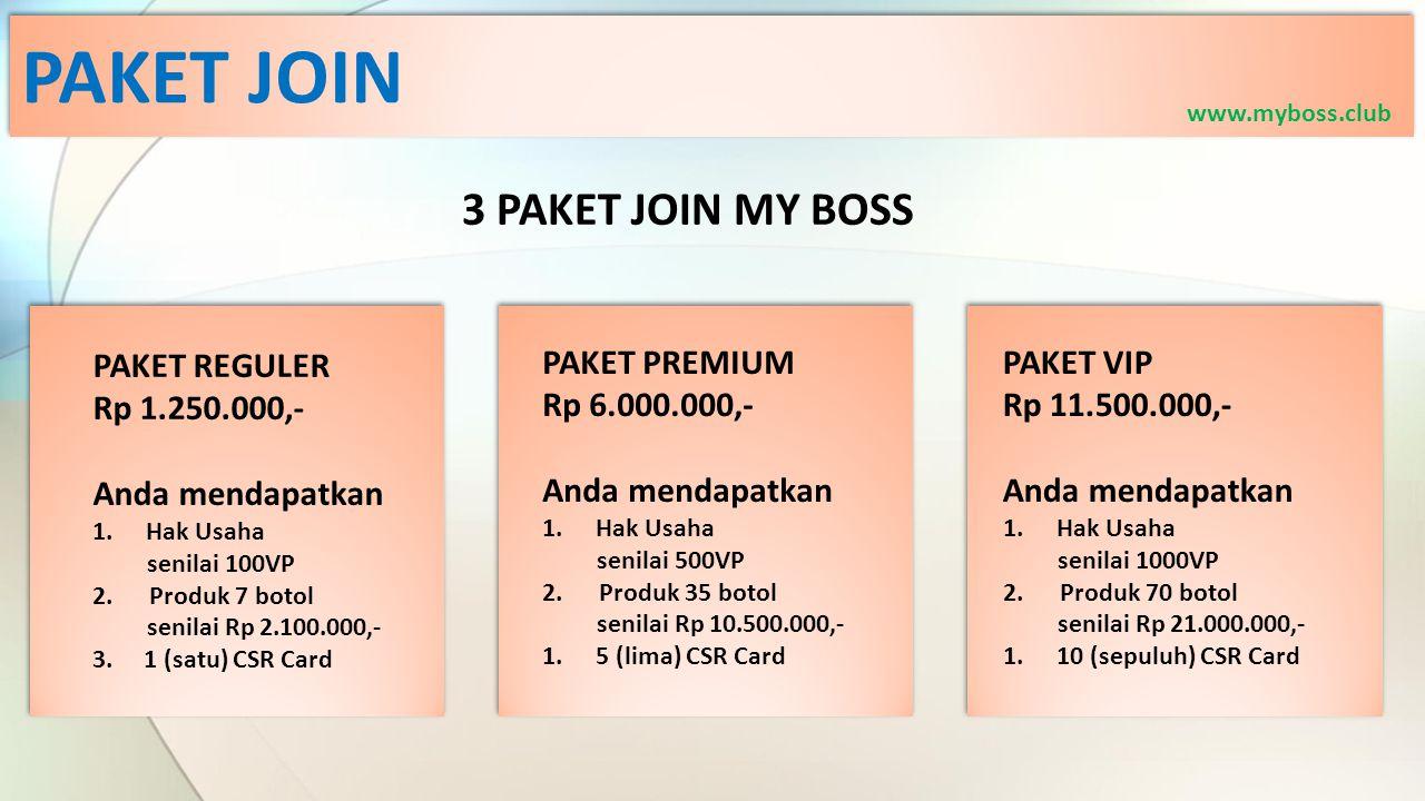 PAKET JOIN 3 PAKET JOIN MY BOSS PAKET REGULER Rp 1.250.000,-