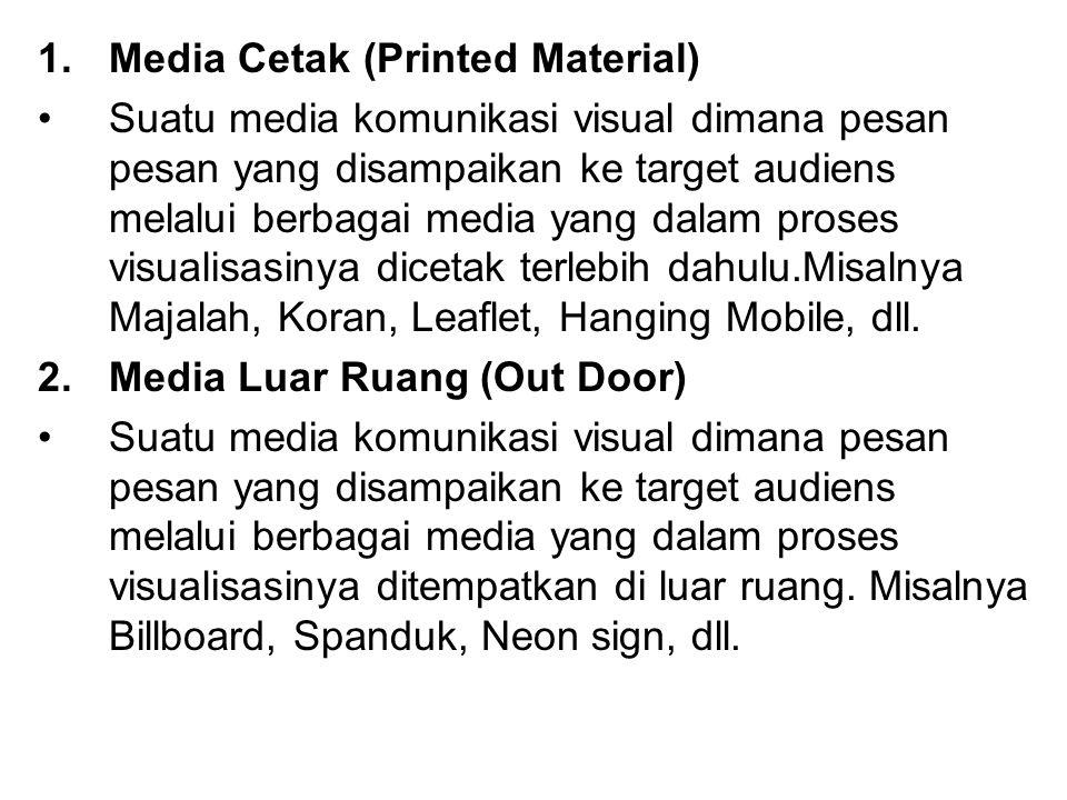 Media Cetak (Printed Material)