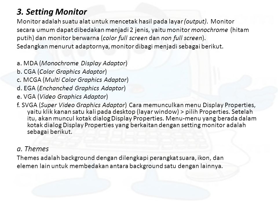 3. Setting Monitor a. Themes