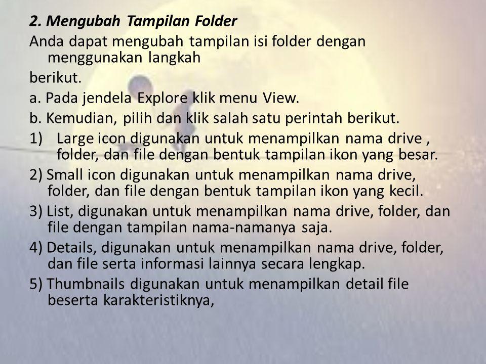 2. Mengubah Tampilan Folder