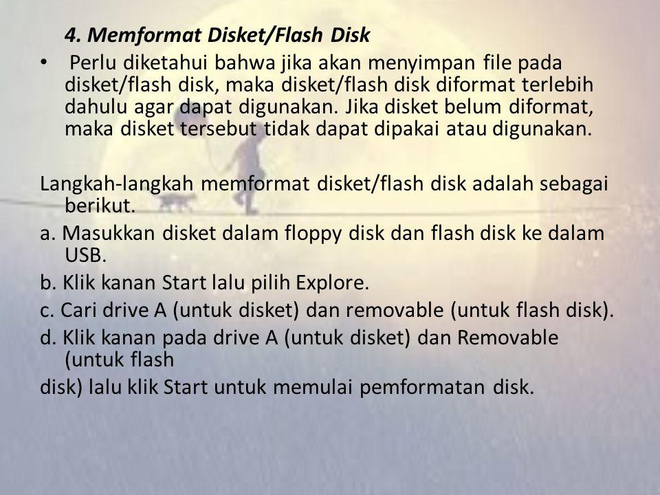 4. Memformat Disket/Flash Disk