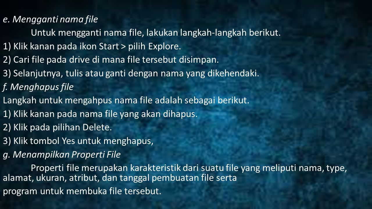 e. Mengganti nama file Untuk mengganti nama file, lakukan langkah-langkah berikut.