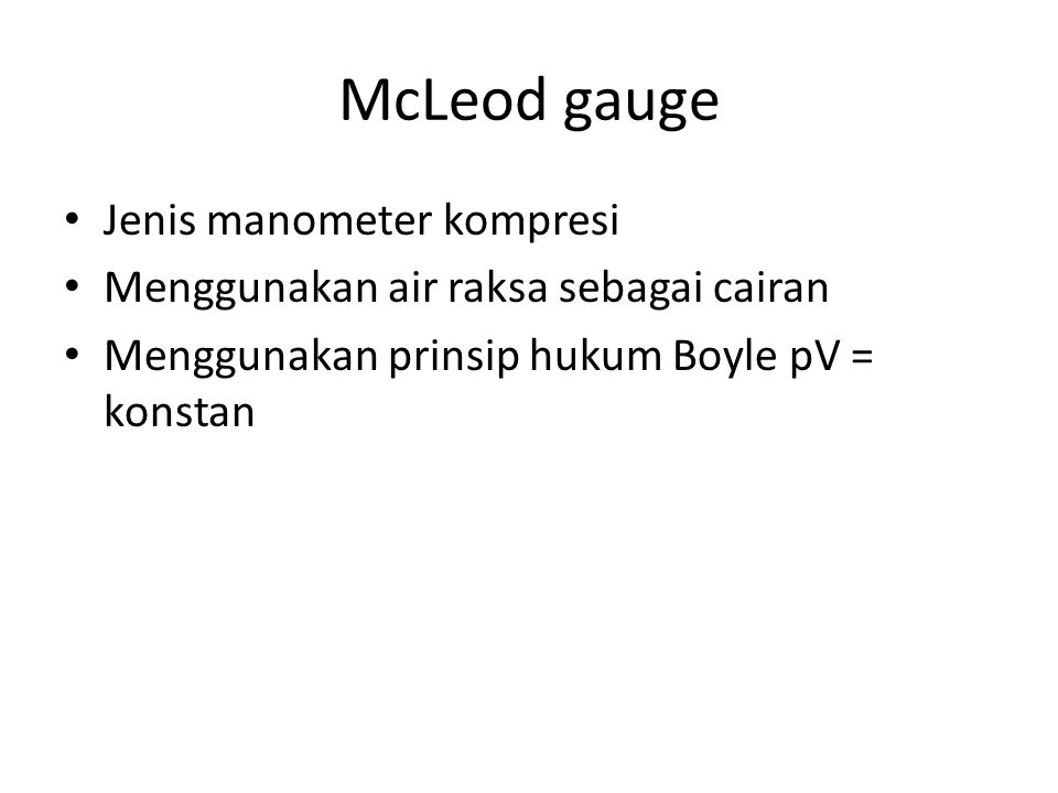 McLeod gauge Jenis manometer kompresi