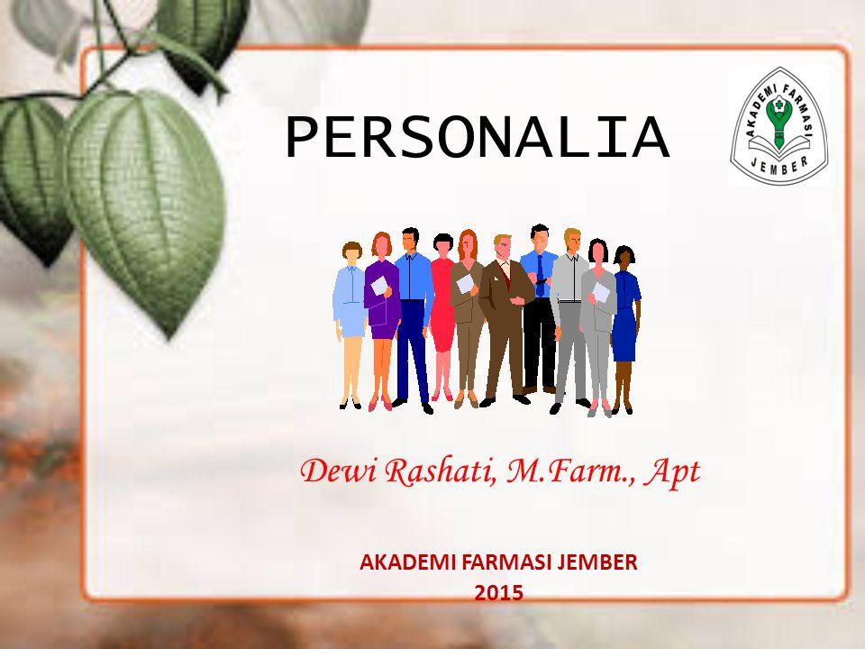 Dewi Rashati, M.Farm., Apt AKADEMI FARMASI JEMBER 2015