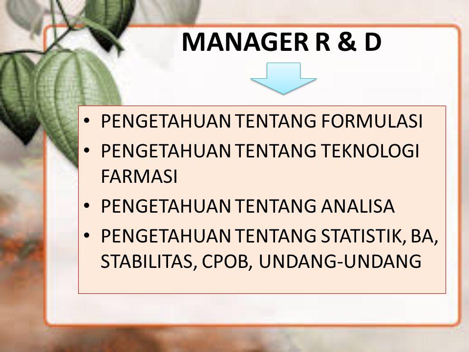 MANAGER R & D PENGETAHUAN TENTANG FORMULASI