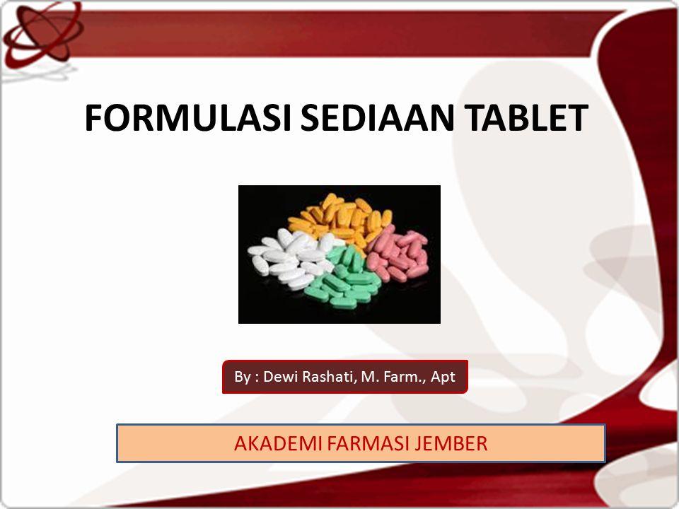 FORMULASI SEDIAAN TABLET