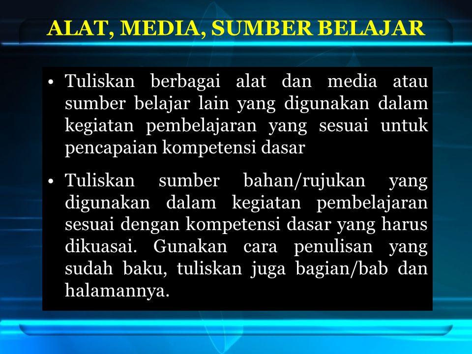 ALAT, MEDIA, SUMBER BELAJAR