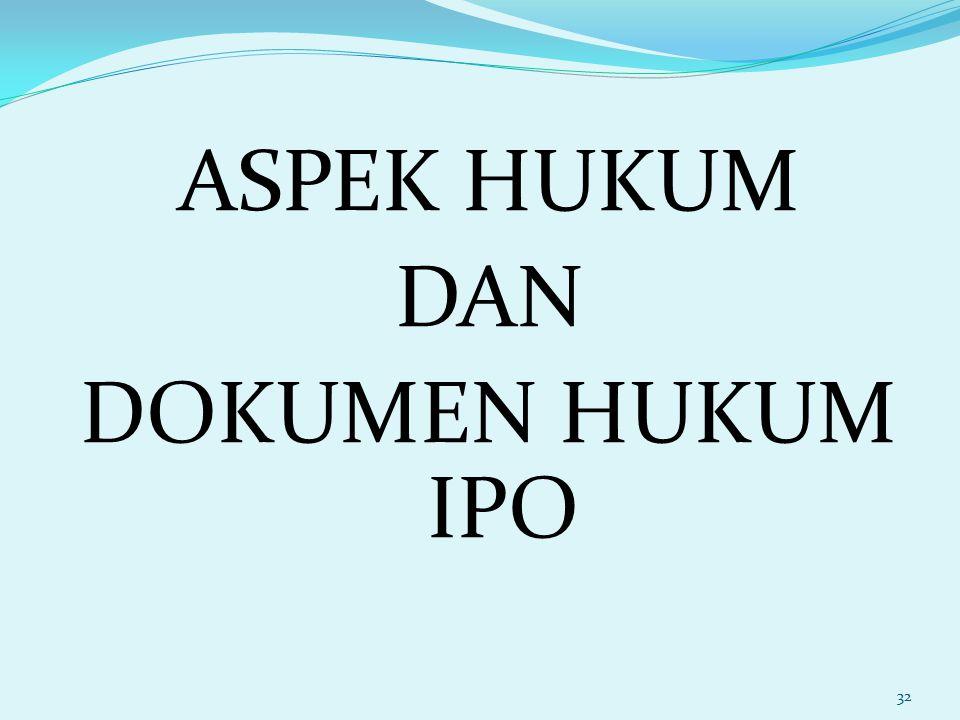 ASPEK HUKUM DAN DOKUMEN HUKUM IPO