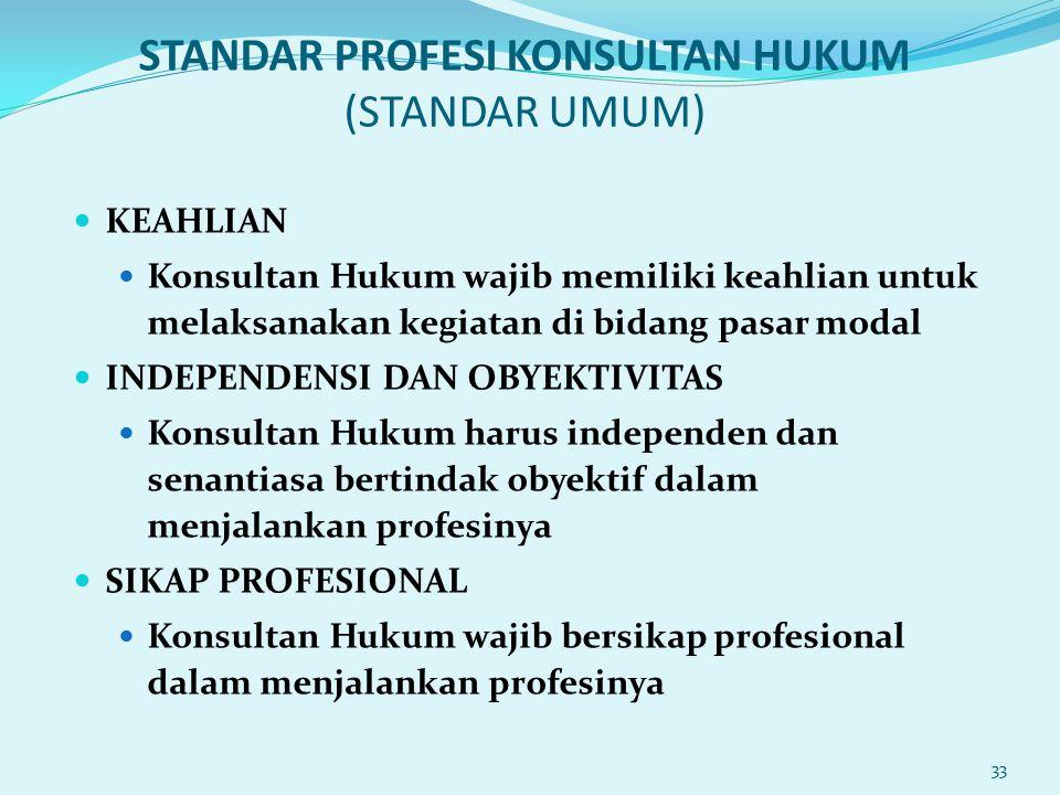 STANDAR PROFESI KONSULTAN HUKUM (STANDAR UMUM)