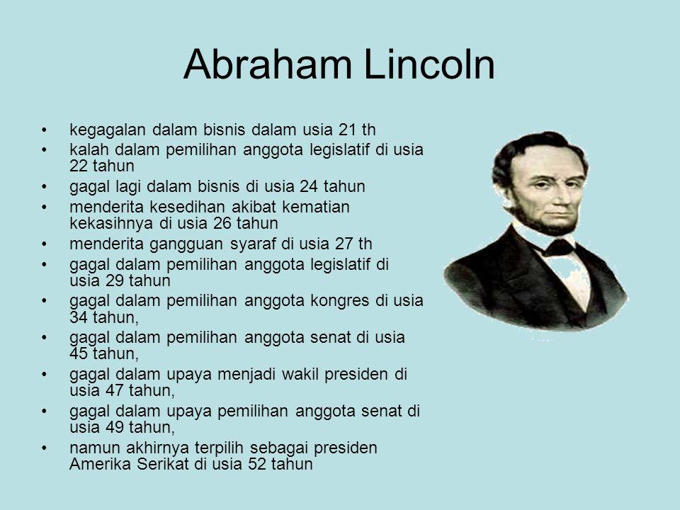 Abraham Lincoln kegagalan dalam bisnis dalam usia 21 th