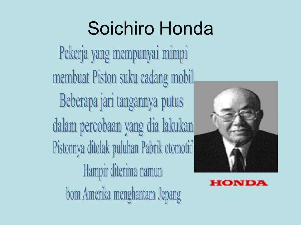 Soichiro Honda Pekerja yang mempunyai mimpi