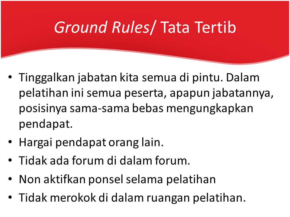 Ground Rules/ Tata Tertib