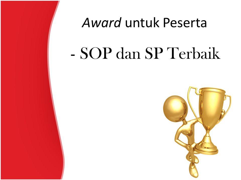 Award untuk Peserta SOP dan SP Terbaik