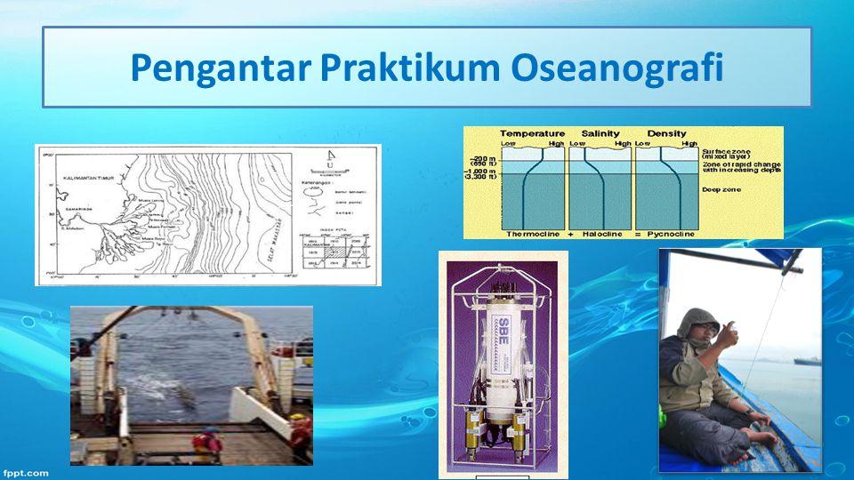 Pengantar Praktikum Oseanografi