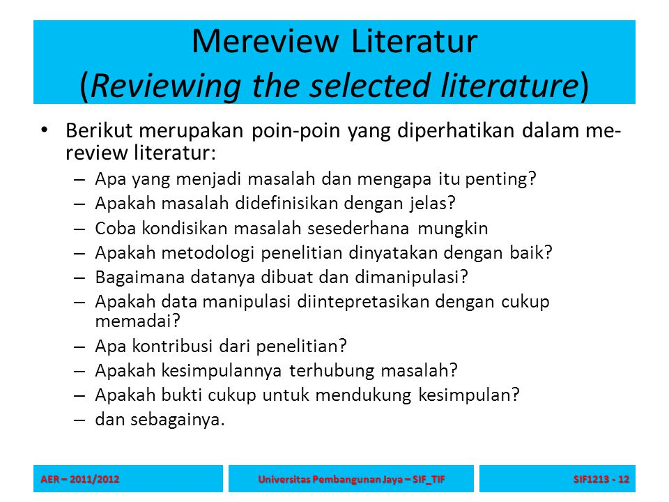 Mereview Literatur (Reviewing the selected literature)