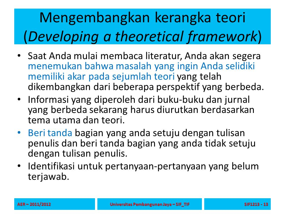 Mengembangkan kerangka teori (Developing a theoretical framework)