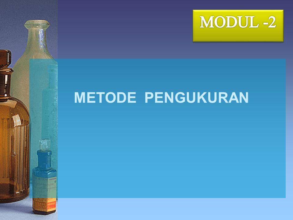 MODUL -2 METODE PENGUKURAN