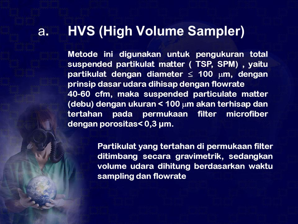 a. HVS (High Volume Sampler)
