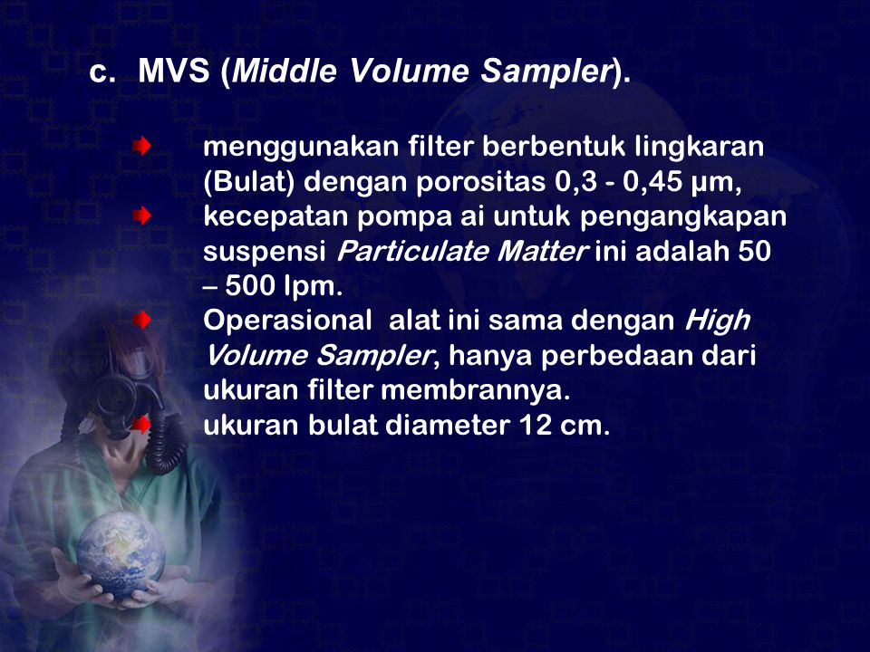 c. MVS (Middle Volume Sampler).