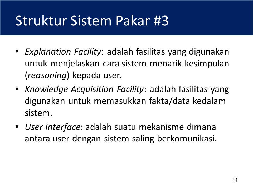 Struktur Sistem Pakar #3