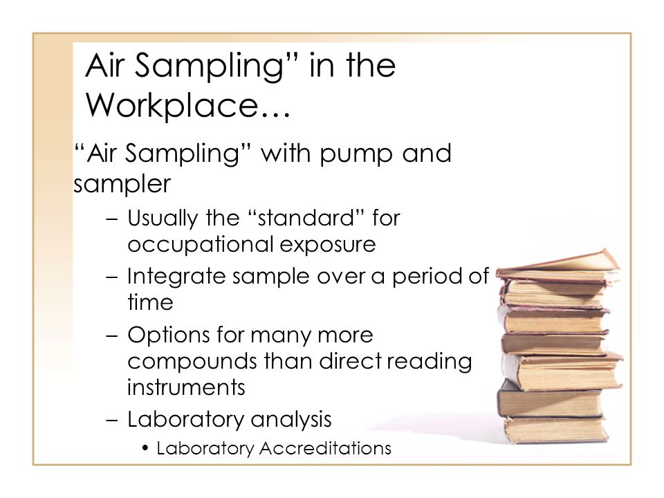 Air Sampling in the Workplace…
