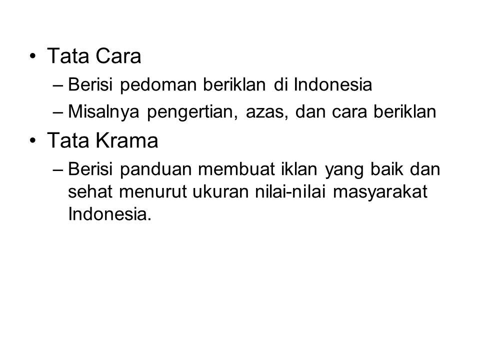 Tata Cara Tata Krama Berisi pedoman beriklan di Indonesia