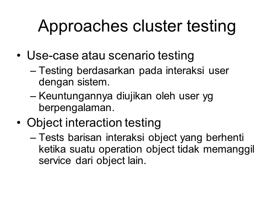 Approaches cluster testing