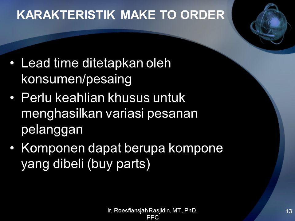 KARAKTERISTIK MAKE TO ORDER