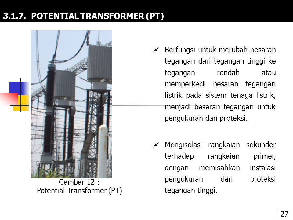 3.1.7. POTENTIAL TRANSFORMER (PT)