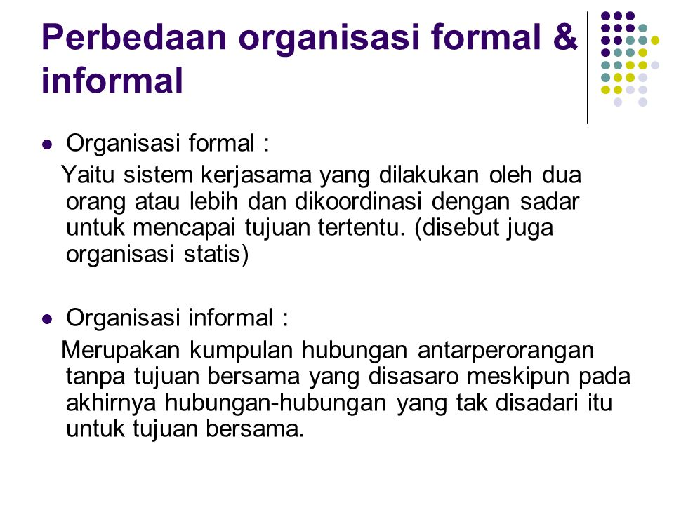 Perbedaan organisasi formal & informal
