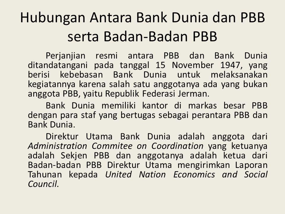 Hubungan Antara Bank Dunia dan PBB serta Badan-Badan PBB