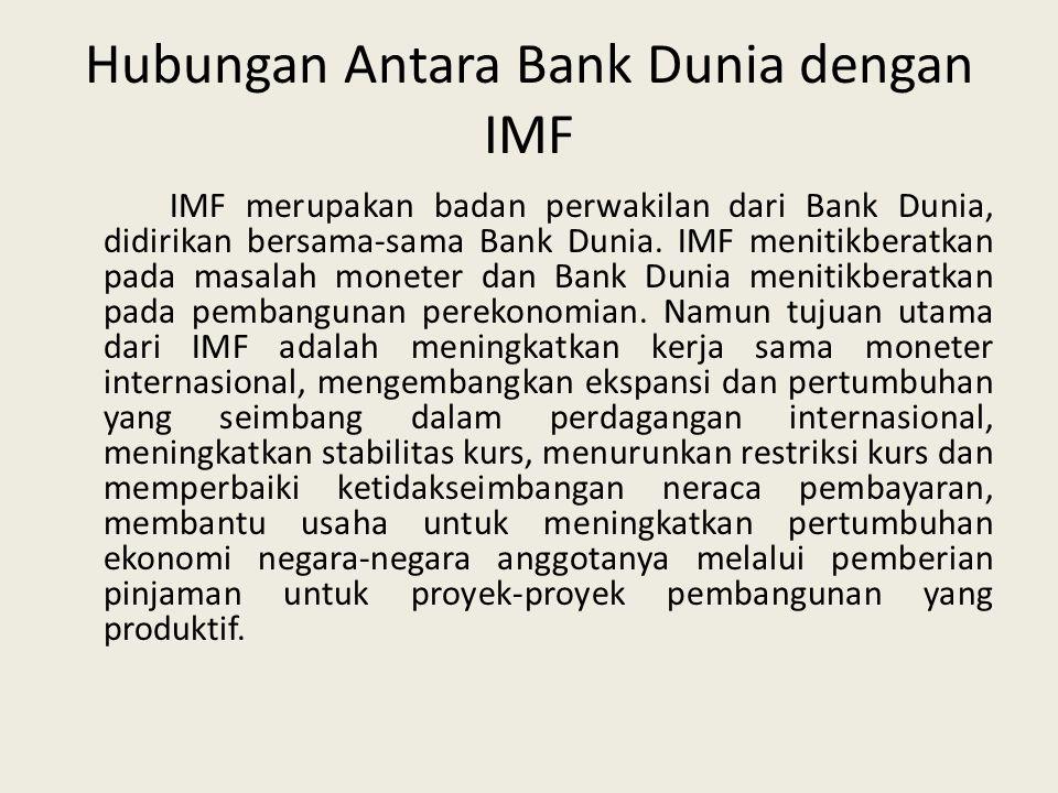 Hubungan Antara Bank Dunia dengan IMF