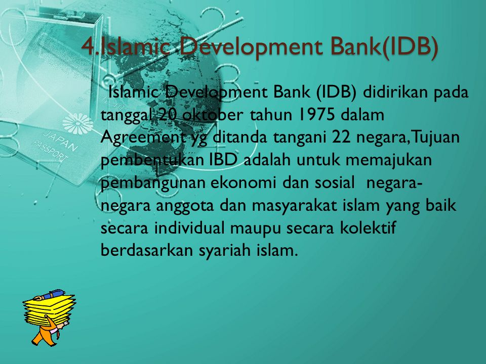 4.Islamic Development Bank(IDB)