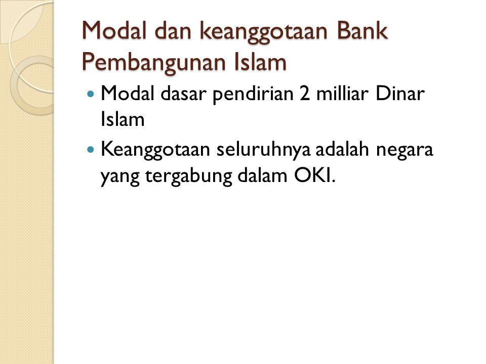 Modal dan keanggotaan Bank Pembangunan Islam