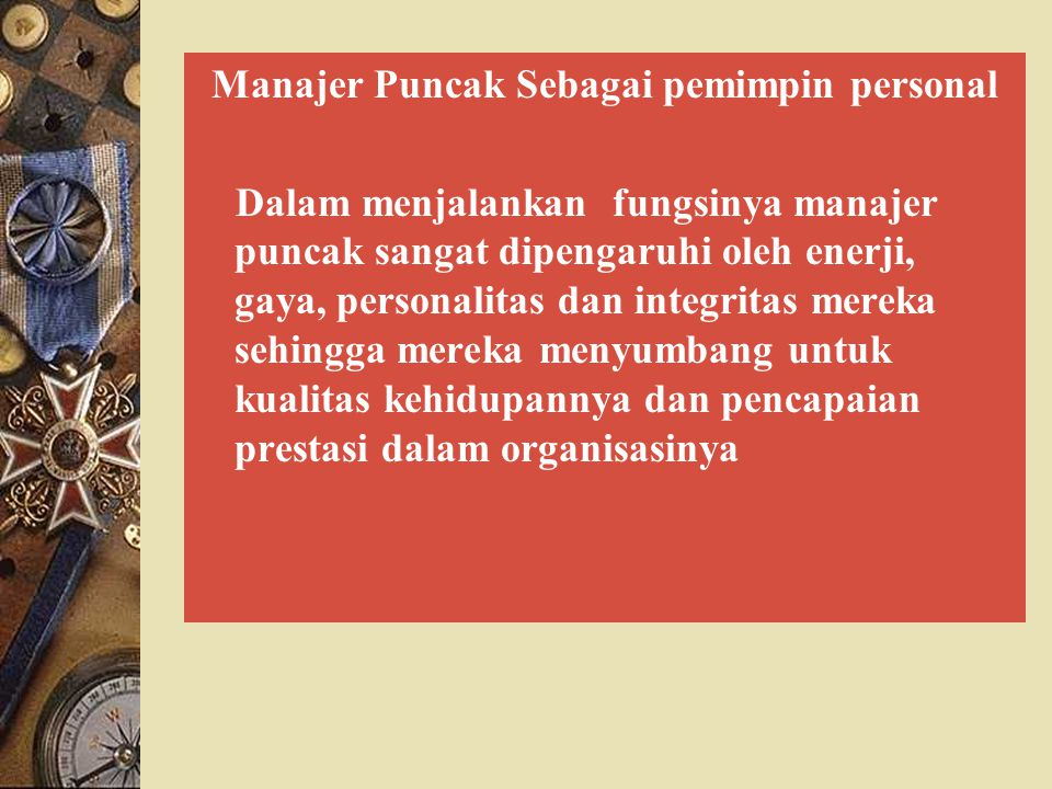 Manajer Puncak Sebagai pemimpin personal