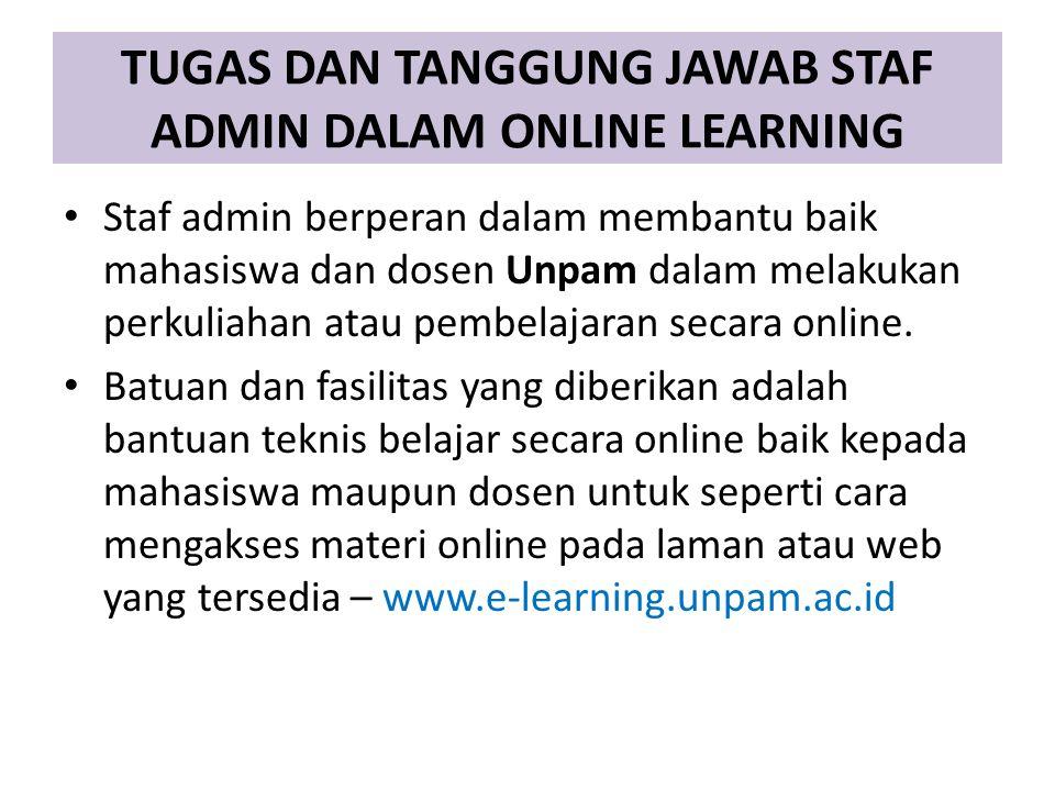 TUGAS DAN TANGGUNG JAWAB STAF ADMIN DALAM ONLINE LEARNING