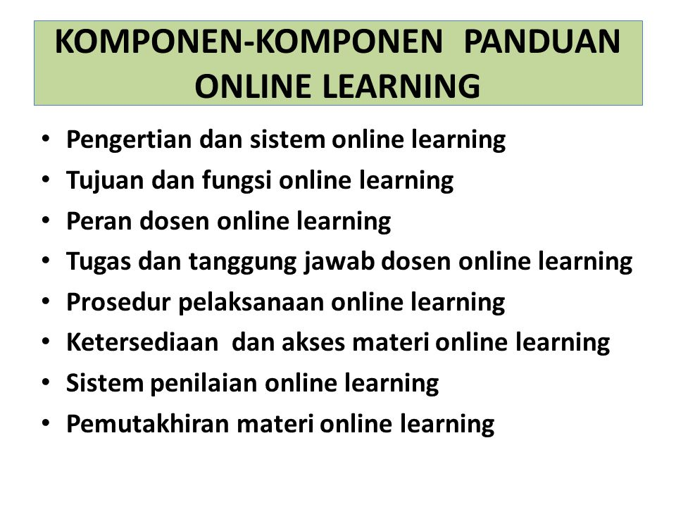 KOMPONEN-KOMPONEN PANDUAN ONLINE LEARNING