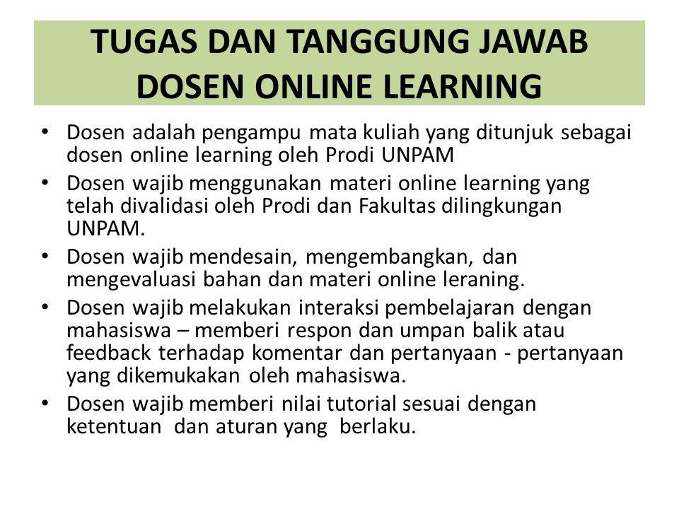 TUGAS DAN TANGGUNG JAWAB DOSEN ONLINE LEARNING