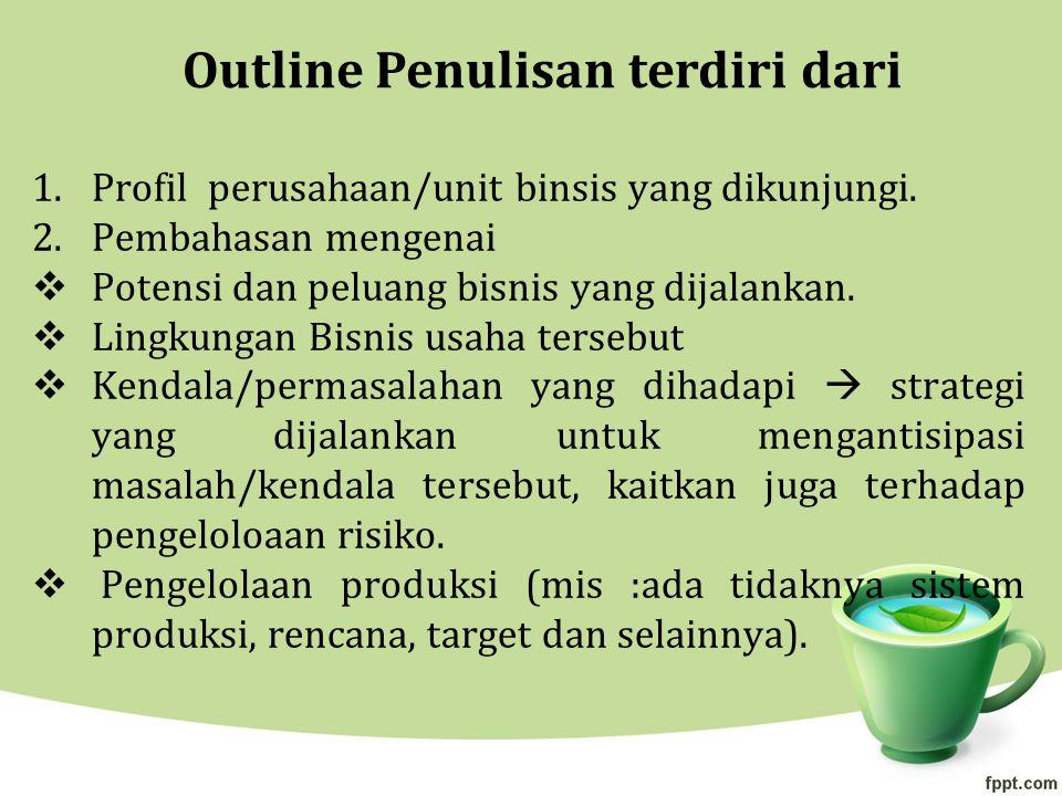 Outline Penulisan terdiri dari