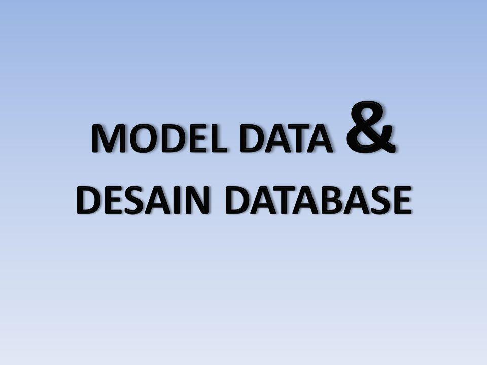 MODEL DATA & DESAIN DATABASE