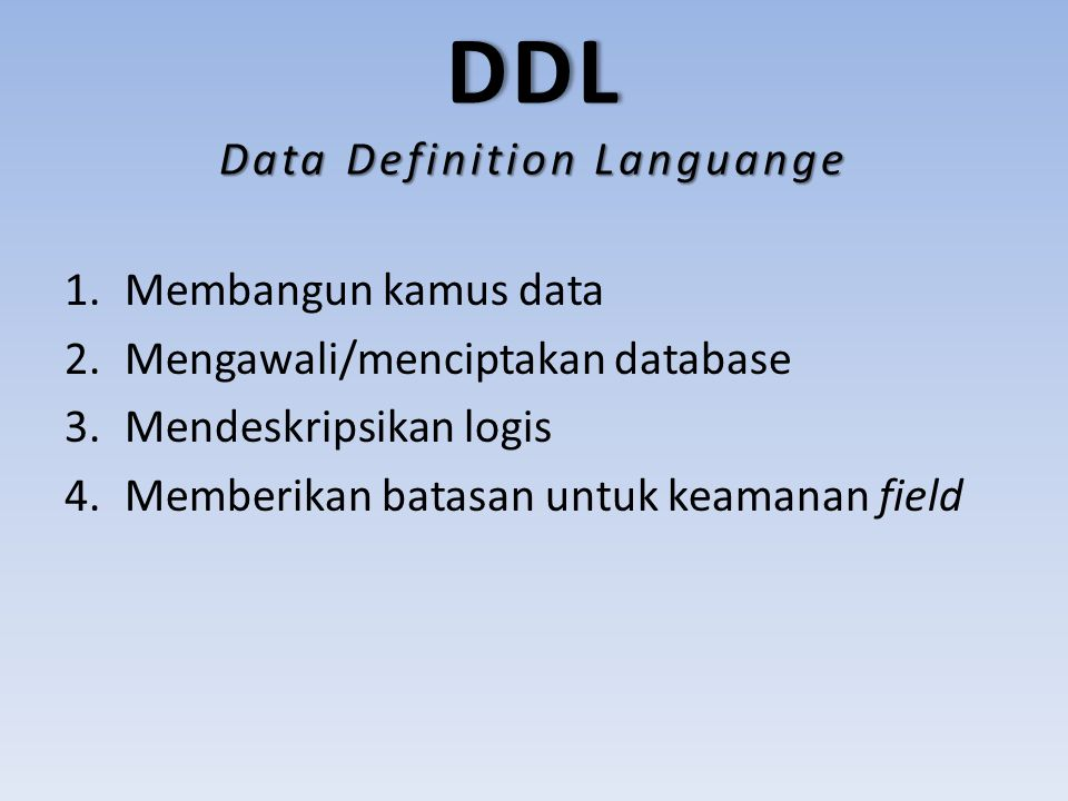 DDL Data Definition Languange