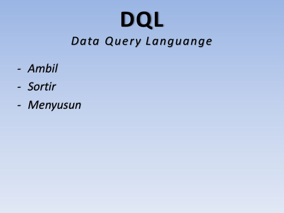 DQL Data Query Languange