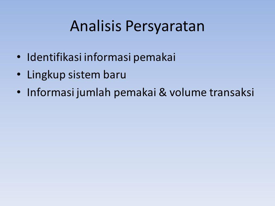 Analisis Persyaratan Identifikasi informasi pemakai