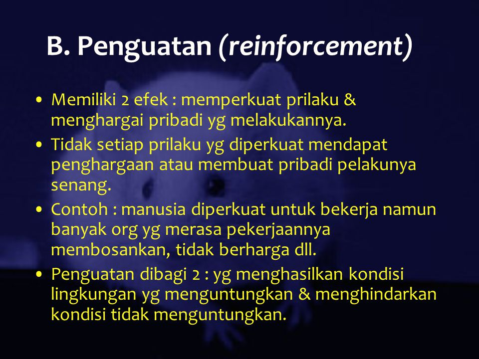 B. Penguatan (reinforcement)