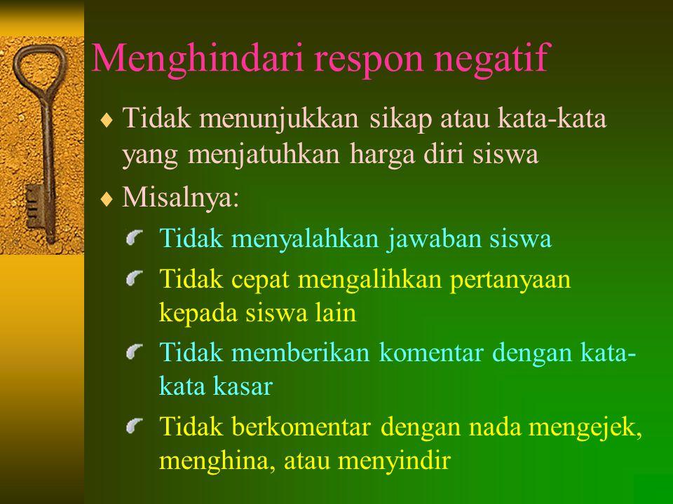Menghindari respon negatif