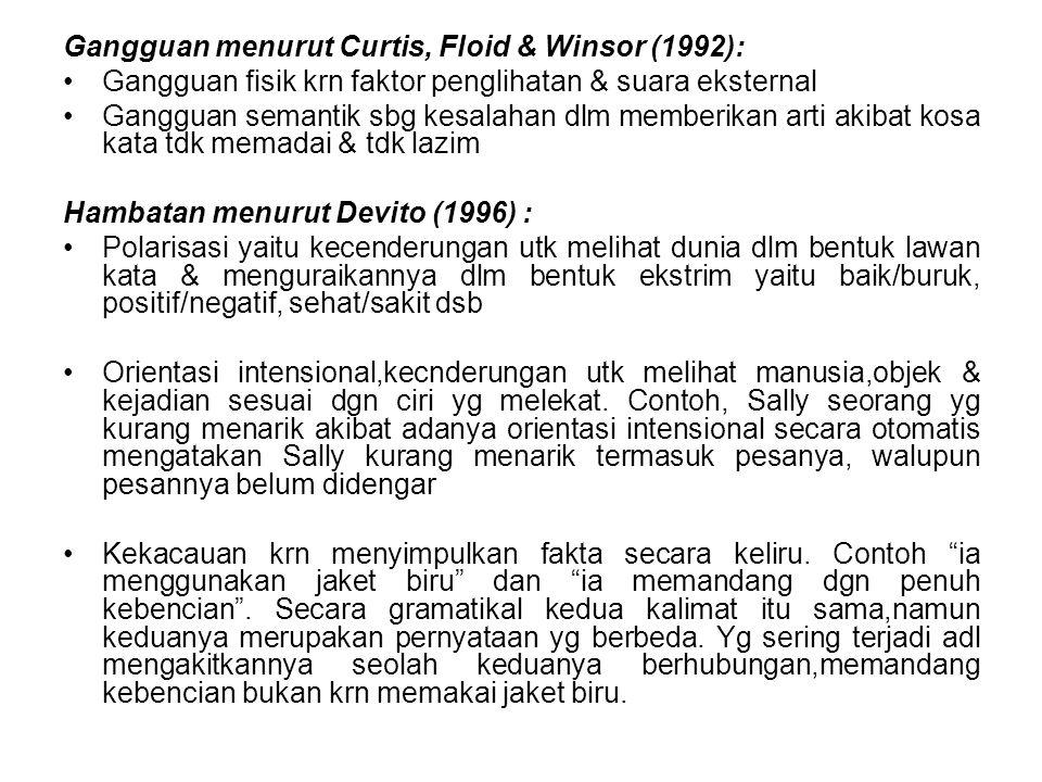 Gangguan menurut Curtis, Floid & Winsor (1992):